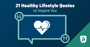 healthy lifestyle quotes to inspire you college