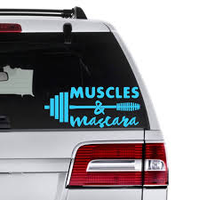 Muscles And Mascara Decal Fitness Car Decal Work Out Decal Etsy Mom Car Car Decals Sports Mom Gifts