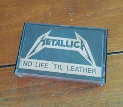 metallica no life til leather demo tape