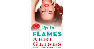 Up In Flames Rosemary Beach 13 By Abbi Glines