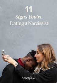 11 signs you re dating a narcissist