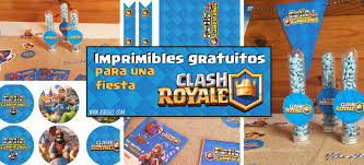 Fiesta Clash Royale Imprimibles Gratuitos As Dulce Juana M