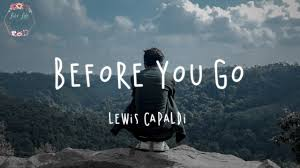Lewis Capaldi - Before You Go (Lyric Video) - YouTube