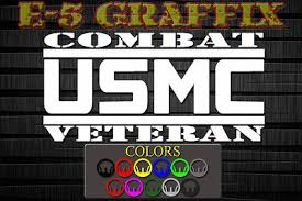A Usmc Combat Veteran Vinyl Decal Marines Grunt Infantry Car Ddg Ebay