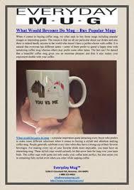 what would beyonce do mug buy popular mugs by everyday mug issuu