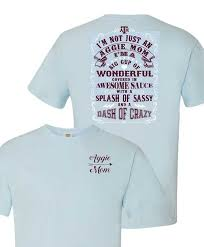 Texas A M Aggies Not Just An Aggie Mom Comfort Color Short Sleeve T Shirt Comfort Color Shirts Color Shorts