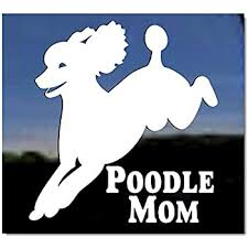 Amazon Com Poodle Mom Standard Poodle Jumping Dog Vinyl Window Auto Decal Sticker Kitchen Dining
