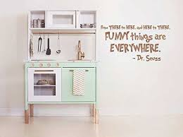 Amazon Com Dr Seuss Quotes Wall Decals Funny Things Are Everywhere Vinyl Decor For Baby Nursery Kids Playroom Boys Or Girls Bedroom Preschool Library School Classroom Day Care Handmade