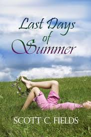 Last Days Of Summer eBook by Scott Fields   Official Publisher Page   Simon  & Schuster Canada