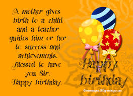 birthday wishes for teacher greetings com
