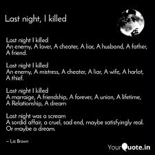 last night i killed an en quotes writings by liz brown
