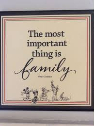 walt disney quotes the most important thing is family i like