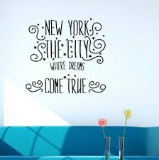 East Urban Home New York The City Where Dreams Come True Wall Decal Wayfair