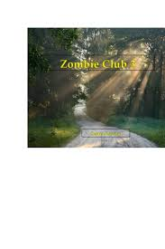 Read Zombie Club 3 Online by Sonia Rogers | Books | Free 30-day Trial |  Scribd