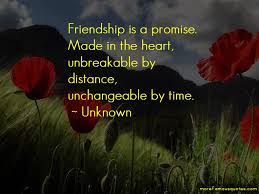 quotes about unbreakable friendship top unbreakable friendship
