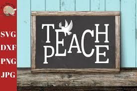 Teach Peace Svg Peace Cut File Teacher Wall Decal Svg 340257 Svgs Design Bundles
