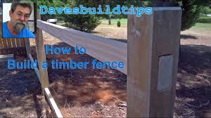 How To Build A Post And Rail Fence Dave Stanton Woodworking Youtube