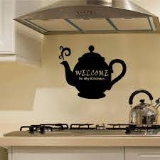 Welcome To My Kitchen Tea Pot Wall Decal Decal The Walls