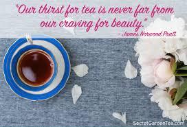 tea quotes • secret garden tea company