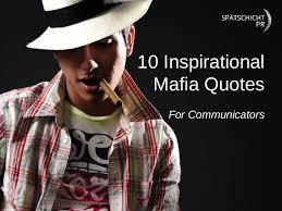 inspirational mafia quotes for communicators