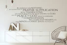 Vinyl Wall Decal Philippians 4 6 7 Be Anxious For Nothing But In Everything By Prayer And Supplication Prayer Decor