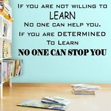 Vwaq If You Are Not Willing To Learn No One Can Help You Classroom Quo