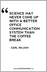 coffee quotes funny coffee quotes that will brighten your mood