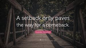 "Evander Holyfield Quote: ""A setback only paves the way for a comeback."" (12  wallpapers) - Quotefancy"