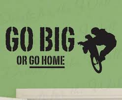 go big or go home boy mountain bike bmx biking sports themed