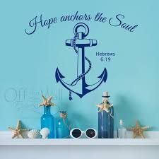 Hope Anchors The Soul Vinyl Wall Decal Nautical Beach Decal Etsy