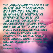 the journey home to god courtney castrey lds quotes church