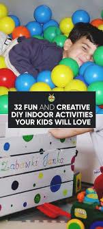 32 Fun And Creative Diy Indoor Activities Your Kids Will Love