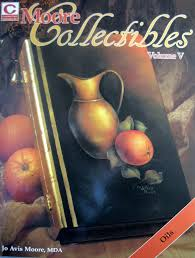 Moore Collectibles, Volume V: Oils, decorative painting: Moore, Jo ...