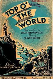 Top 'O the World - An Operetta in Two Acts - Sheet Music: Estelle Merrymon  Clark, Hilda Butler Farr: Amazon.com: Books
