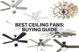 ceiling fans for 2020 ing guide