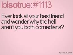 funny best friends quotes that make you laugh
