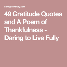 gratitude quotes and a poem of thankfulness gratitude quotes