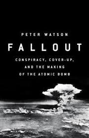 Fallout : Peter Watson (author) : 9781610399616 : Blackwell's