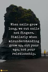 when nails grow long we cut nails not fingers quotes for life