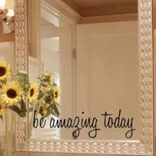 Be Amazing Today Wall Decal American Wall Decals