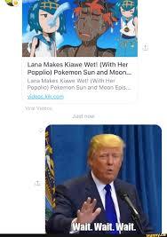 Lana Makes Kiawe Wet! (With Her Popplio) Pokemon Sun and Moon... Lana Makes  Kiawe Wet! (With Her Popplio) Pokemon Sun and Moon Epis... videoskikcom -  iFunny :)