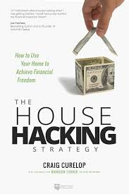 The House Hacking Strategy: How to Use ...