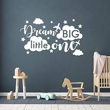 Amazon Com Quote Wall Decal Dream Big Little One Decal Baby Room Decor Quote For Kids Baby Boy Room Decorplane Decal Cloud And Star Decal Wall Decals Nursery Y40 Small White Home