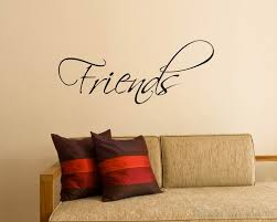 Quotes Friends Quote Wall Stickers Vinyl Friend Lettering Wall Decal