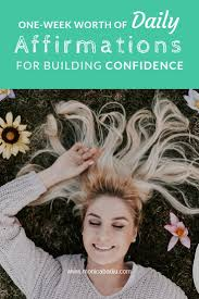 Daily Morning Affirmations to Build Confidence (One Week Worth) —  Visibility + Growth Architect