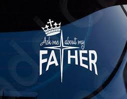 Ask Me About My Father Christian Decal Car Laptop Graphic Sticker Window Christian Car Decals Christian Decals Car Decals