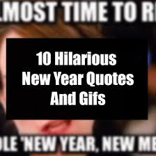 hilarious new year quotes and gifs