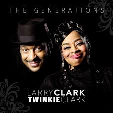 Larry Clark & Twinkie Clark - The Generations (2020, File) | Discogs