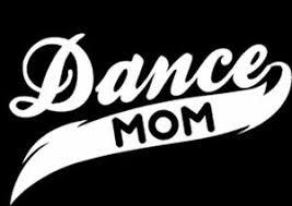 Dance Mom Vinyl Decal Sticker Car Truck Window Buy 2 Get 1 Free Ebay