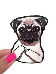 Flipping Off Pug Sticker Stocking Stuffer Pug Funny Vinyl Etsy